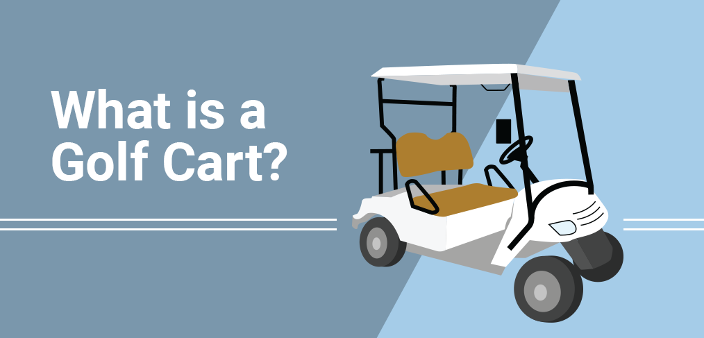 What is a Golf Cart