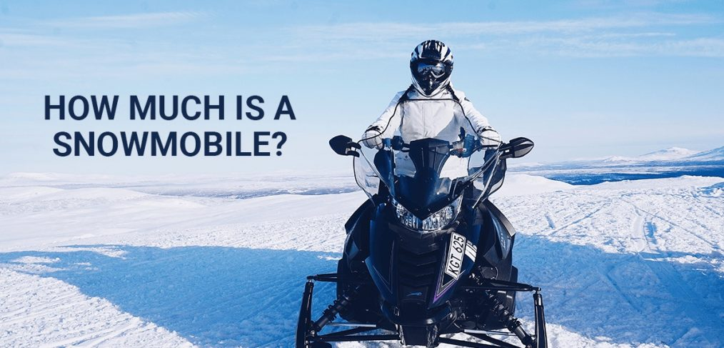 How much is a snowmobile?