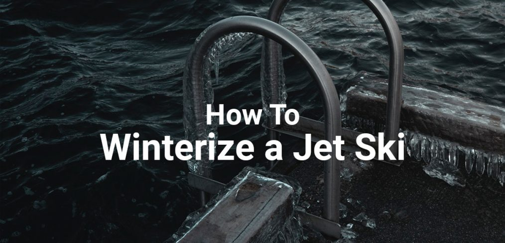 How to winterize a jet ski