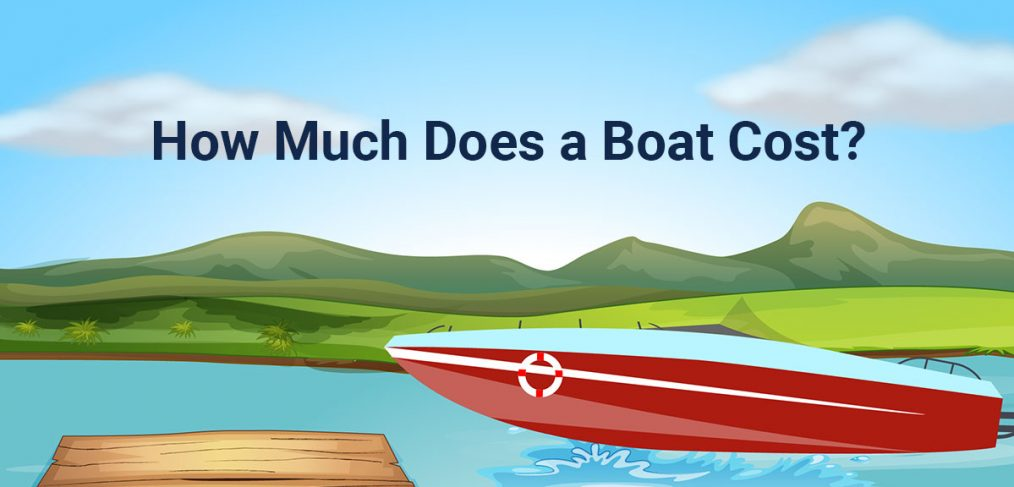 How Much is a Boat?