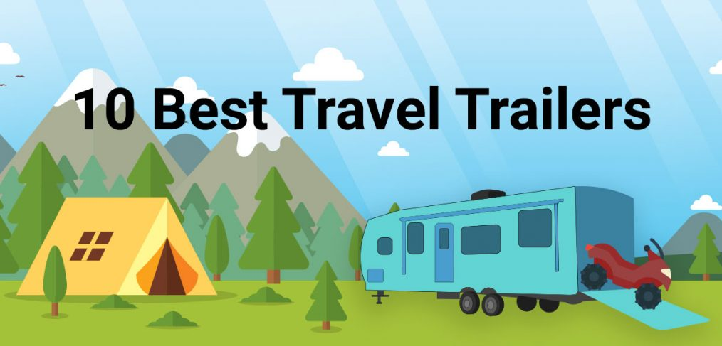 10 Best Travel Trailers