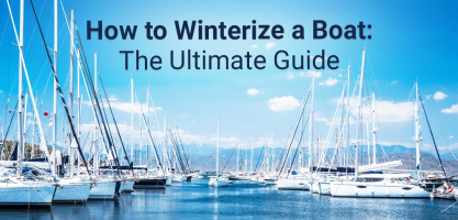 How to winterize a boat - The Ultimate Guide