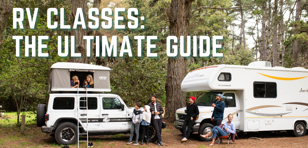 The Ultimate RV Class Guide