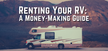 Renting Your RV: A Money-Making Guide