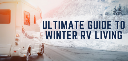 Ultimate Guide to Winter RVing